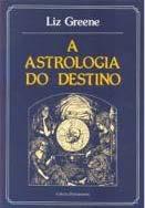 A ASTROLOGIA DO DESTINO