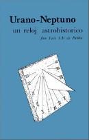 urano neptuno un reloj historico - Jose Luis S M de Pablos