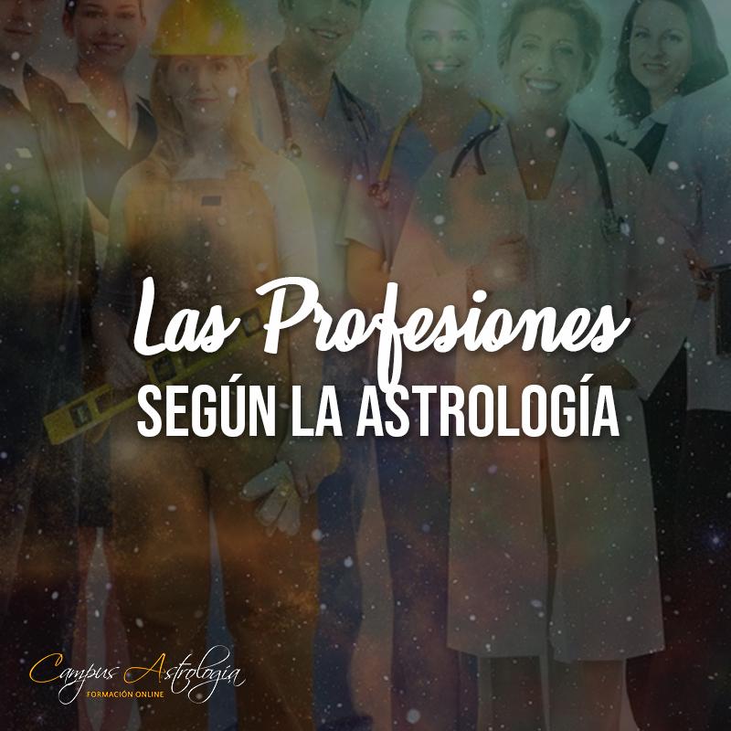 Las Profesiones según la Astrología