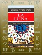 Amalia Peredejordi-LA LUNA CLAVE DEL HOROSCOPO