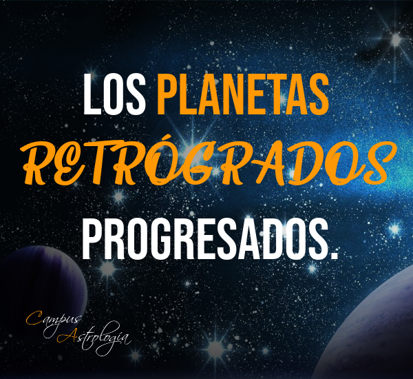 Planetas Retrógrados Progresados