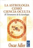ASTROLOGÍA COMO CIENCIA OCULTA