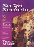 SU YO SECRETO:LOS MISTERIOS DE LA CASA 12
