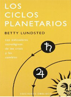 LOS CICLOS PLANETARIOS-Betty Lundsted