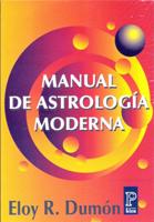 MANUAL DE ASTROLOGÍA MODERNA-ELOY R. DUMÓN