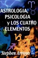 stephen arroyo astrologia psicologia y los cuatro elementos