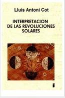INTERPRETACIÓN DE LAS REVOLUCIONES SOLARES – LLUIS ANTONI COT