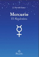 Mercurio El Alquimista - Sri K. Parvathi Kumar