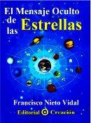 Francisco Nieto Vidal - El Mensaje Oculto de Las Estrellas