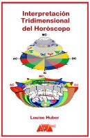 Louise Huber - Interpretación Tridimensional del Horóscopo