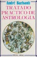 TRATADO PRÁCTICO DE ASTROLOGÍA – ANDRÉ BARBAULT
