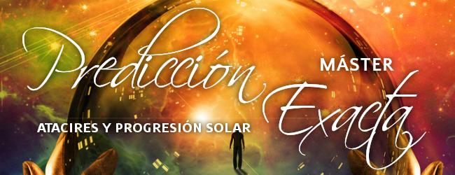 Máster en predicción exacta - atacires y progresión de la revolución solar