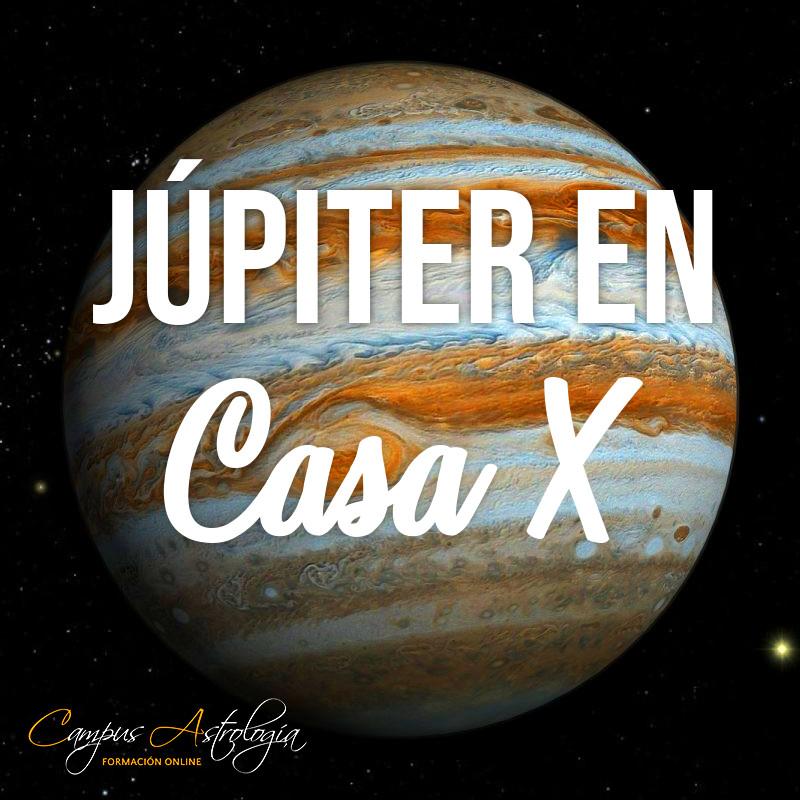 """Júpiter en Casa 10: """"Nací para algo Grande"""""""