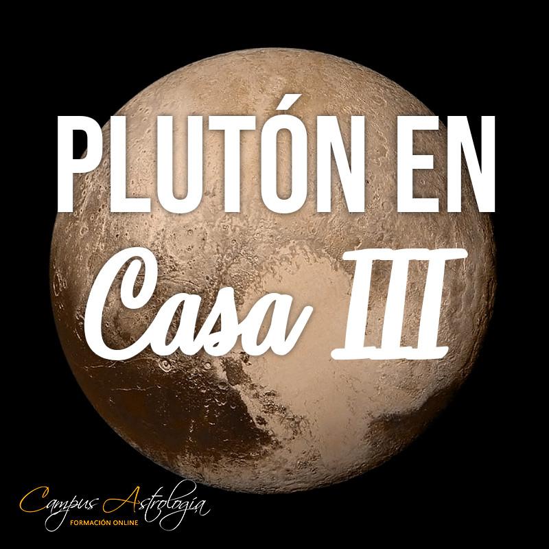 Plutón en Casa 3