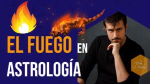 El Elemento Fuego en Astrología